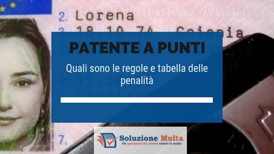 Patente a punti: regole e tabella con le penalità previste da CdS