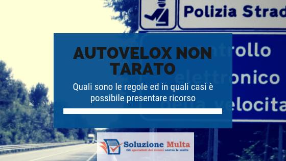 Autovelox: multa annullabile se manca la taratura del dispositivo utilizzato