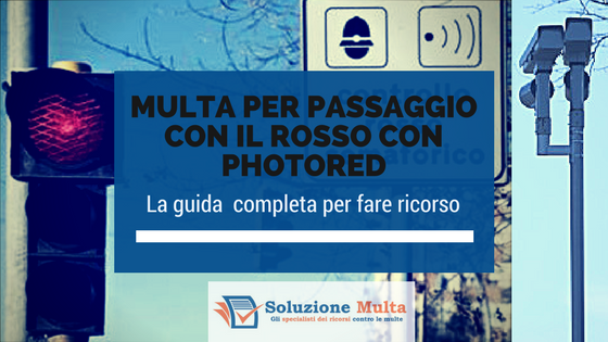 Multa con Photored come fare ricorso