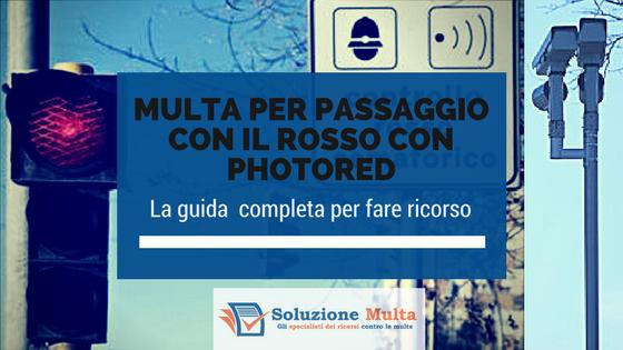 Semaforo rosso: la guida per contestare la multa accertata con telecamera (Photored)