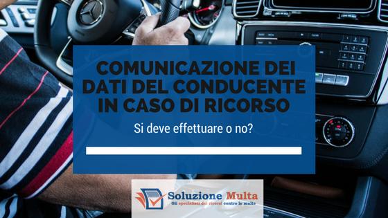 Comunicazione dei dati del conducente in caso di ricorso