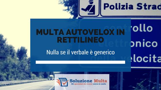 Autovelox in rettilineo: nulla la multa se il verbale è generico