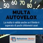 Eccesso di velocità: la multa con autovelox è valida anche se il limite è superato di poco