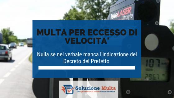 Autovelox: nulla la multa senza l'indicazione del Decreto del Prefetto