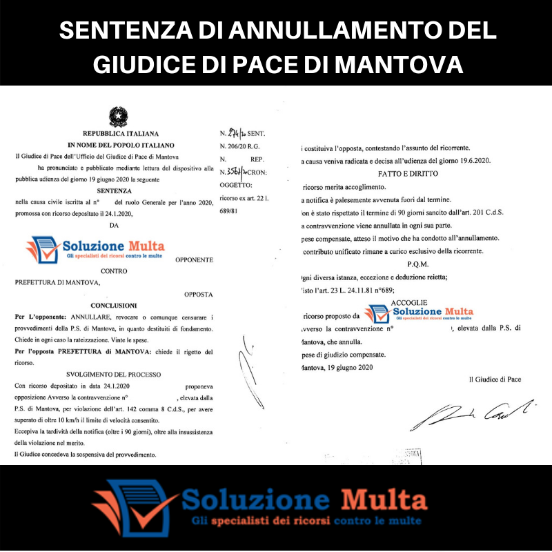 Annullamento multa notifica oltre i termini dal Giudice di Pace di Mantova