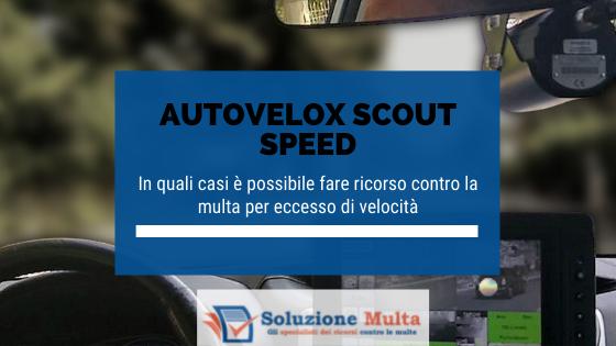 Autovelox Scout Speed: quando è possibile fare ricorso